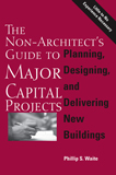 Cover (The Non-Architect's Guide To Major Capital Projects)