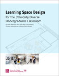 Cover (Learning Space Design for the Ethnically Diverse Undergraduate Classroom)