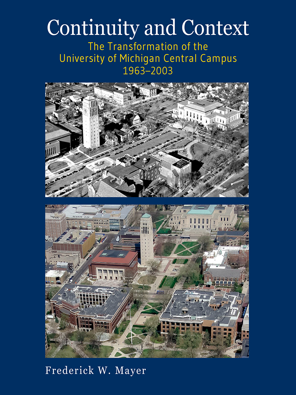 Cover (Continuity and Context: The Transformation of the University of Michigan Central Campus 1963–2003)