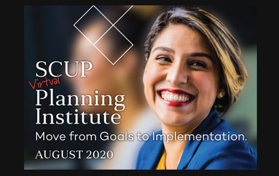 SCUP Virtual Planning Institutes - August 2020
