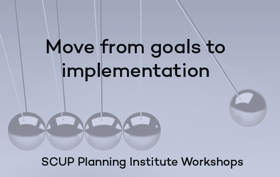 Move from goals to implementation with the SCUP Planning Institute