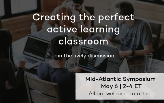 May 6 - Integrating Place and Pedagogy to Foster Active Learning: What Works