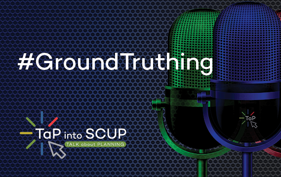 TaP into SCUP - GroundTruthing Innovation